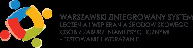 Warszawski Zintegrowany System Leczenia i Wspierania Środowiskowego Osób z Zaburzeniami Psychicznymi – testowanie i wdrażanie